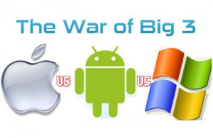 Windows, iOS and Android Battle